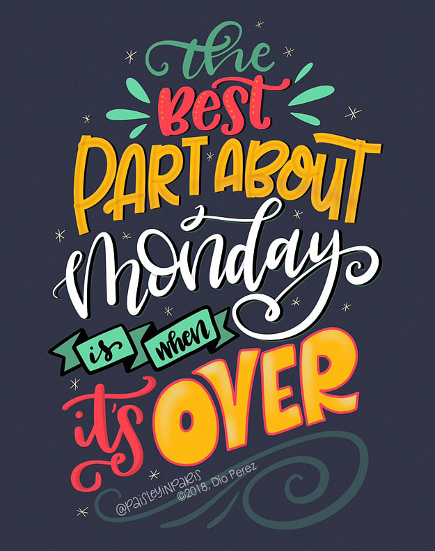 Funny Monday Quotes, Hand Lettered